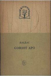 Goriot apó - Honoré de Balzac - Régikönyvek