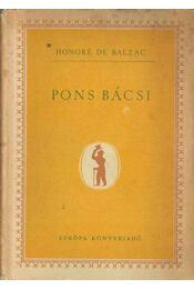 Pons bácsi - Honoré de Balzac - Régikönyvek