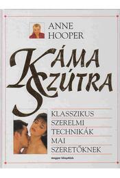 Káma Szútra - Hooper, Anne - Régikönyvek