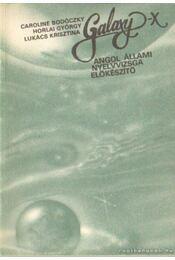 Galaxy X - Horlai György, Caroline Bodóczky, Lukács Krisztina - Régikönyvek