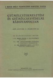 Gyümölcstermesztési és gyümölcsfavédelmi rádiótanfolyam - Horn János, Dr. Jeszenszky Árpád, Dr. Kerekes Lajos - Régikönyvek