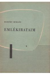 Emlékirataim II. - Horthy Miklós - Régikönyvek