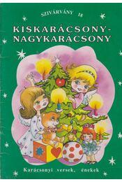 Kiskarácsony - nagykarácsony - Horváth Ágnes - Régikönyvek