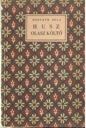 Húsz olasz költő - Horváth Béla - Régikönyvek