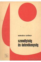 Személyiség és öntevékenység - Horváth György - Régikönyvek