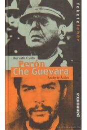 Perón - Che Guevara - Horváth Gyula - Régikönyvek