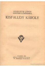 Kisfaludy Károly - Horváth János - Régikönyvek