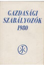 Gazdasági Szabályozók 1980 - Horváth László - Régikönyvek