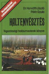 Haltenyésztés - Horváth László, Pékh Gyula - Régikönyvek