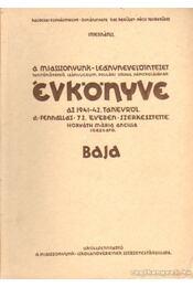 A Miasszonyunk-leánynevelőintézet Évkönyve az 1941-42 - Horváth Mária - Régikönyvek