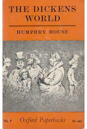 The Dickens World - House, Humphry - Régikönyvek
