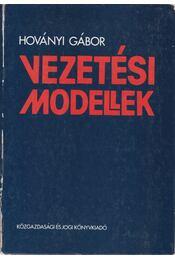 Vezetési modellek - Hoványi Gábor - Régikönyvek