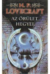 Az őrület hegyei - Howard Phillips Lovecraft - Régikönyvek