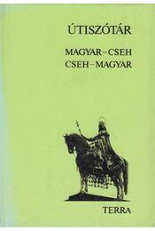 Magyar-cseh / Cseh-magyar útiszótár - Hradsky, Ladislav, Stelczer Árpád - Régikönyvek