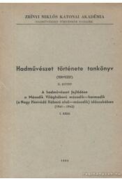 Hadművészet története tankönyv II. kötet I. rész - Régikönyvek