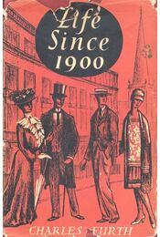 Life Since 1900 - FURTH, CHARLES - Régikönyvek