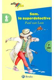 Sam, la superdetective - LOON, PAUL van - Régikönyvek