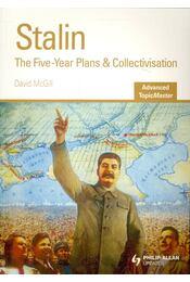 Stalin – The Five-Year Plans & Collectivisation - McGILL, DAVID - Régikönyvek