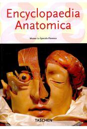 Encyclopaedia Anatomica – A Collection of Anatomical Waxes - Monica v. Düring, DIDI-HUBERMAN, GEORGES, Marta Poggesi - Régikönyvek