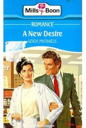 A New Desire - Michaels, Leigh - Régikönyvek