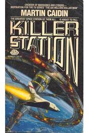 Killer Station - Caidin, Martin - Régikönyvek
