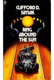 Ring around the Sun - Simak, Clifford D. - Régikönyvek
