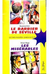 Le barbier de Séville; Les misérables (avec CD) - BEAUMARCHAIS – HUGO - Régikönyvek