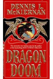Dragondoom - McKIERNAN, DENNIS L. - Régikönyvek