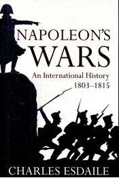 Napoleon's Wars - ESDAILE, CHARLES - Régikönyvek
