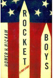Rocket Boys – A True Story - HICKHAM, HOMER H. - Régikönyvek