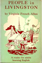 People in Livingstone – A reader for adults learning English - FRENCH ALLEN, VIRGINIA - Régikönyvek