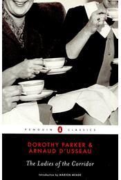 The Ladies of the Corridor - PARKER, DOROTHY – D'USSEAU, ARNAUD - Régikönyvek
