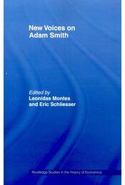 New Voices on Adam Smith - MONTES, LEONIDAS – SCHLIESSER, ERIC - Régikönyvek