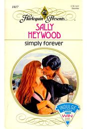 Simply Forever - HEYWOOD, SALLY - Régikönyvek