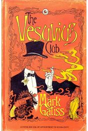 The Vesuvius Club - GATISS, MARK - Régikönyvek