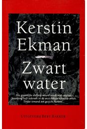 Zwart water - Ekman, Kerstin - Régikönyvek