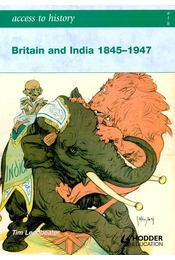 Britain and India 1845-1947 - LEADBEATER, TIM - Régikönyvek