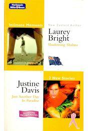 Shadowing Shahna - Just Another Day in Paradise - BRIGHT, LAUREY - DAVIS, JUSTINE - Régikönyvek