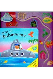 Drive It! Submarine - HENLEY, CLAIRE - Régikönyvek