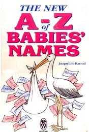 The New A - Z of Babie's Names - HARROD, JAQUELINE - Régikönyvek