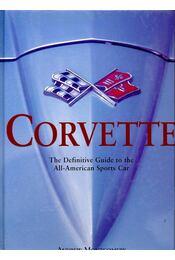 Corvette, The Definitive Guide to the All-American Sports Car - MONTGOMERY, ANDREW - Régikönyvek
