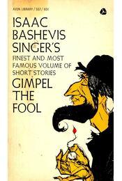 Gimpel the Fool - SINGER,ISAAC BASHEVIS - Régikönyvek
