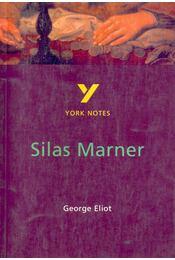 York Notes: Silas Marner - FINDLAY, CLARE - ELIOT, GEORGE - Régikönyvek