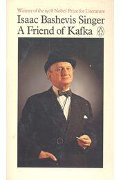 A Friend of Kafka and Other Stories - SINGER,ISAAC BASHEVIS - Régikönyvek