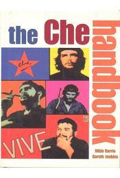 The Che Handbook - BARRIO, HILDA - JENKINS, GARETH - Régikönyvek