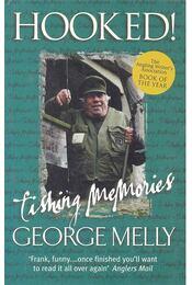 Hooked! - Fishing Memories - MELLY, GEORGE - Régikönyvek