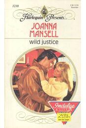 Wild Justice - MANSEL, JOANNA - Régikönyvek