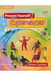 Present Yourself 1 Student's Book with Audio CD: Experiences: Level 1 - GERSHON, STEVEN - Régikönyvek