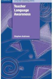 Teacher Language Awareness - ANDREWS, STEPHEN - Régikönyvek