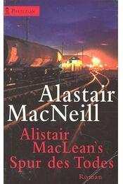 Alistair MacLean's Spur des Todes - MacNEILL, ALASTAIR - Régikönyvek